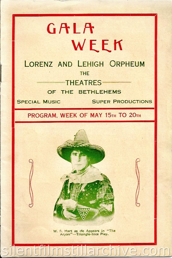William S. Hart as THE ARYAN on the cover of the Lorenz and Lehigh Orpheum Theaters program, Bethlehem, Pennsylvania, for the week of May 15, 2015